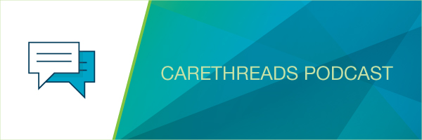 Carethreads Podcast